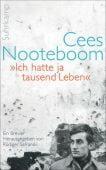 'Ich hatte ja tausend Leben', Nooteboom, Cees, Suhrkamp, EAN/ISBN-13: 9783518467152