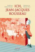 Ich, Jean-Jacques Rousseau, Chirouter, Edwige, diaphanes verlag, EAN/ISBN-13: 9783037345023