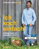 Ich koch' einfach!, Henze, Christian, Südwest Verlag, EAN/ISBN-13: 9783517087085