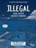 Illegal - Die Geschichte einer Flucht, Colfer, Eoin/Donkin, Andrew, Rowohlt Verlag, EAN/ISBN-13: 9783499218064