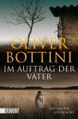 Im Auftrag der Väter, Bottini, Oliver, DuMont Buchverlag GmbH & Co. KG, EAN/ISBN-13: 9783832163136