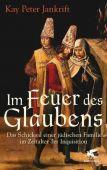 Im Feuer des Glaubens, Jankrift, Kay Peter, Klett-Cotta, EAN/ISBN-13: 9783608947021