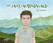 Im Jahrtausendwald, Taniguchi, Jiro, Carlsen Verlag GmbH, EAN/ISBN-13: 9783551728104