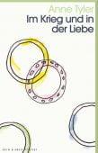 Im Krieg und in der Liebe, Tyler, Anne, Kein & Aber AG, EAN/ISBN-13: 9783036959788