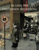 Im Land der verlorenen Erinnerung, Norac, Carl, Verlagshaus Jacoby & Stuart GmbH, EAN/ISBN-13: 9783941787490
