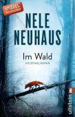 Im Wald, Neuhaus, Nele, Ullstein Buchverlage GmbH, EAN/ISBN-13: 9783548289793
