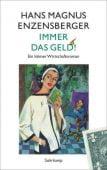 Immer das Geld!, Enzensberger, Hans Magnus, Suhrkamp, EAN/ISBN-13: 9783518424896