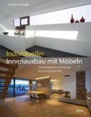 Individueller Innenausbau mit Möbeln, Kottjé, Johannes, DVA Deutsche Verlags-Anstalt GmbH, EAN/ISBN-13: 9783421038869