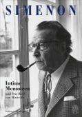 Intime Memoiren, Simenon, Georges, Hoffmann und Campe Verlag GmbH, EAN/ISBN-13: 9783455004021