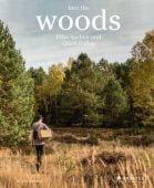 Into the Woods: Pilze suchen und Glück finden, Schmid, Moritz, Prestel Verlag, EAN/ISBN-13: 9783791385594