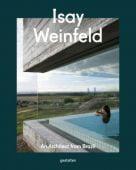 Isay Weinfeld, Die Gestalten Verlag GmbH & Co.KG, EAN/ISBN-13: 9783899559316