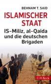 Islamischer Staat, Said, Behnam T, Verlag C. H. BECK oHG, EAN/ISBN-13: 9783406672101