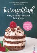 Iss dich schlank mit Brot und Torte, Christian Verlag, EAN/ISBN-13: 9783959613866