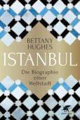 Istanbul, Huhges, Bettany, Klett-Cotta, EAN/ISBN-13: 9783608962864