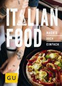 Italian Food, Gräfe und Unzer, EAN/ISBN-13: 9783833862137