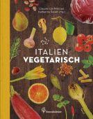 Italien vegetarisch, Del Principe, Claudio, Christian Brandstätter, EAN/ISBN-13: 9783850338066