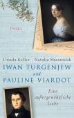 Iwan Turgenjew und Pauline Viardot, Keller, Ursula/Sharandak, Natalja, Insel Verlag, EAN/ISBN-13: 9783458177692