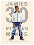Jamies 30 Minuten Menüs, Oliver, Jamie, Dorling Kindersley Verlag GmbH, EAN/ISBN-13: 9783831018345