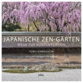 Japanische Zen-Gärten, Kawaguchi, Yoko, DVA Deutsche Verlags-Anstalt GmbH, EAN/ISBN-13: 9783421039309