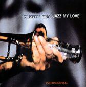 Jazz my love, Pino, Giuseppe, Schirmer/Mosel Verlag GmbH, EAN/ISBN-13: 9783829600668