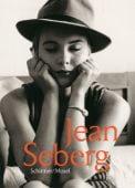 Jean Seberg, Schirmer/Mosel Verlag GmbH, EAN/ISBN-13: 9783829606745