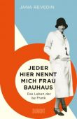 Jeder hier nennt mich Frau Bauhaus, Revedin, Jana, DuMont Buchverlag GmbH & Co. KG, EAN/ISBN-13: 9783832183547