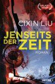 Jenseits der Zeit, Liu, Cixin, Heyne, Wilhelm Verlag, EAN/ISBN-13: 9783453317666