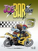 Joe Bar Team 6, Debarre, Christian/Deteindre, Stéphane, Ehapa Comic Collection, EAN/ISBN-13: 9783770412457