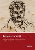 Julius von Voß, Voss, Rüdiger von, be.bra Verlag GmbH, EAN/ISBN-13: 9783954100880