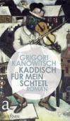Kaddisch für mein Schtetl, Kanowitsch, Grigori, Aufbau Verlag GmbH & Co. KG, EAN/ISBN-13: 9783351036102
