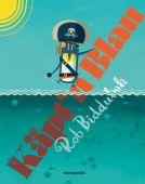 Käpt'n Blau, Biddulph, Rob, Diogenes Verlag AG, EAN/ISBN-13: 9783257012323