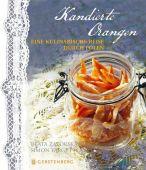 Kandierte Orangen, Zatorska, Beata/Target, Simon, Gerstenberg Verlag GmbH & Co.KG, EAN/ISBN-13: 9783836921008