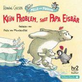 Kein Problem, sagt Papa Eisbär, Callsen, Henning, Silberfisch, EAN/ISBN-13: 9783867423571