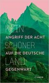 Kein schöner Land, Verlag C. H. BECK oHG, EAN/ISBN-13: 9783406739972