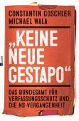 'Keine neue Gestapo', Goschler, Constantin/Wala, Michael, Rowohlt Verlag, EAN/ISBN-13: 9783498024383
