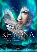 Khyona (1). Im Bann des Silberfalken, Brandis, Katja, Arena Verlag, EAN/ISBN-13: 9783401603667