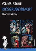 Kiesgrubennacht, Reiche, Volker, Suhrkamp, EAN/ISBN-13: 9783518464762