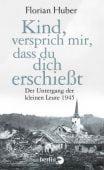 Kind, versprich mir, dass du dich erschießt, Huber, Florian, Berlin Verlag GmbH - Berlin, EAN/ISBN-13: 9783827012470