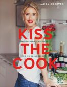 Kiss the Cook, Koerver, Laura, Gräfe und Unzer, EAN/ISBN-13: 9783833863325
