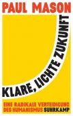 Klare, lichte Zukunft, Mason, Paul, Suhrkamp, EAN/ISBN-13: 9783518428603