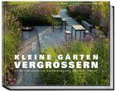 Kleine Gärten vergrößern, Minardo, Tanja, Becker Joest Volk Verlag GmbH & Co. KG, EAN/ISBN-13: 9783954530717