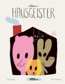 Kleine Hausgeister, Goldie, Sonia, Die Gestalten Verlag GmbH & Co.KG, EAN/ISBN-13: 9783899557190