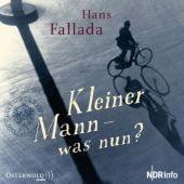 Kleiner Mann - was nun?, Fallada, Hans, Osterwold audio, EAN/ISBN-13: 9783869523132