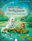 Kleines Einhorn Funkelstern / Kleines Einhorn Funkelstern. Mit dir werden Wünsche wahr, Berg, Mila, EAN/ISBN-13: 9783401712970