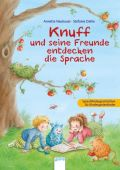 Knuff und seine Freunde entdecken die Sprache, Neubauer, Annette, Arena Verlag, EAN/ISBN-13: 9783401506074