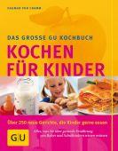 Kochen für Kinder, Cramm, Dagmar von, Gräfe und Unzer, EAN/ISBN-13: 9783774260764