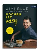 Kochen ist easy, Ochsenknecht, Jimi Blue, Callwey Verlag, EAN/ISBN-13: 9783766723741