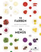 Kochen nach Farben. 12 Farben - 12 Menüs, Reimann, Tatjana/Mantke, Caro/Schober, Tim, Prestel Verlag, EAN/ISBN-13: 9783791383583