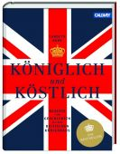 Königlich und Köstlich, Robb, Carolyn/Brown, Simon, Callwey Verlag, EAN/ISBN-13: 9783766720443
