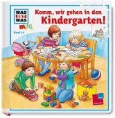 Komm, wir gehen in den Kindergarten!, Ehrenreich, Monika, Tessloff Medien Vertrieb GmbH & Co. KG, EAN/ISBN-13: 9783788619107